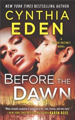 Image for Before the Dawn: A Novel of Romantic Suspense (Killer Instinct)