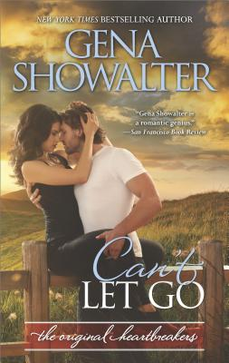 Can't Let Go (Original Heartbreakers), Gena Showalter