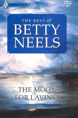 Image for The Moon for Lavinia (Best of Betty Neels)