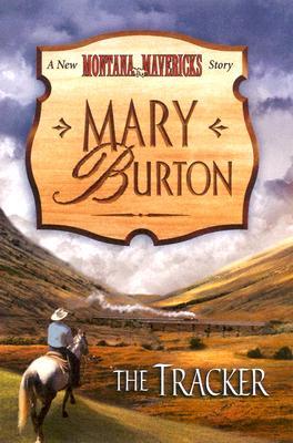 The Tracker (Montana Mavericks), MARY BURTON