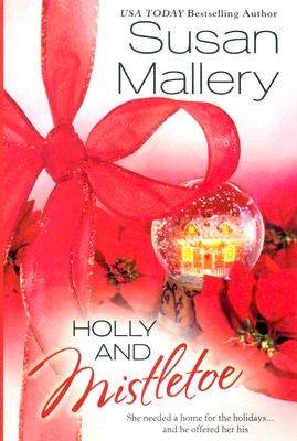 Image for Holly And Mistletoe (Silhouette Romances)