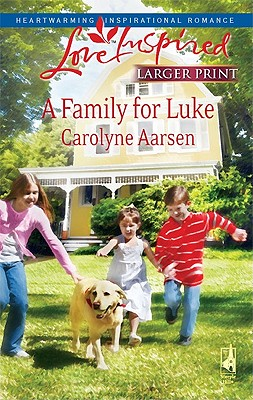 Image for A Family for Luke (Riverbend Series #3) (Larger Print Love Inspired #476)
