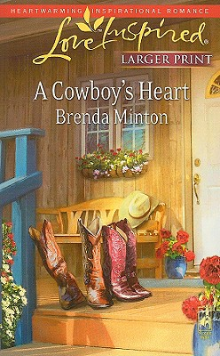 A Cowboy's Heart (The Cowboy Series #2) (Larger Print Love Inspired #481), Brenda Minton