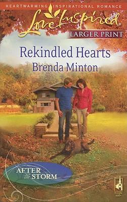 Rekindled Hearts (Large Print)