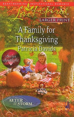 Image for A Family for Thanksgiving (Steeple Hill Love Inspired (Large Print))