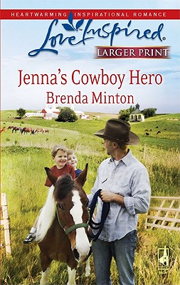 Image for Jenna's Cowboy Hero (Steeple Hill Love Inspired (Large Print))
