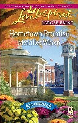 Hometown Promise (Steeple Hill Love Inspired (Large Print)), Merrillee Whren