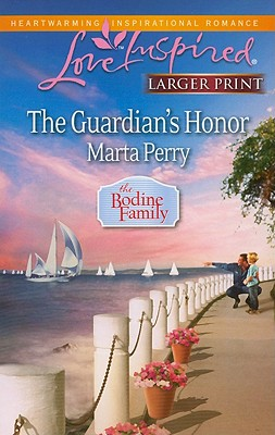 The Guardian's Honor (Steeple Hill Love Inspired (Large Print)), Marta Perry