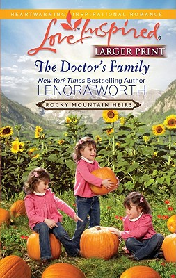 The Doctor's Family (Love Inspired (Large Print)), Lenora Worth