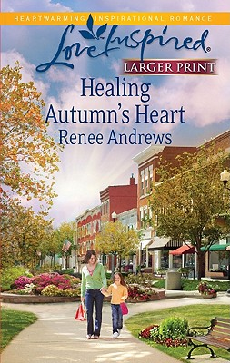 Image for HEALING AUTUMN'S HEART