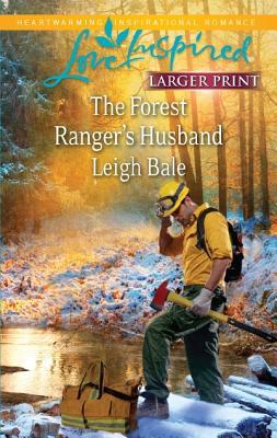 Image for The Forest Ranger's Husband (Love Inspired Larger Print)