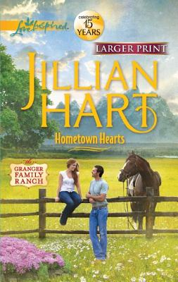Hometown Hearts (Love Inspired (Large Print)), Jillian Hart