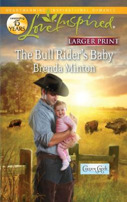 The Bull Rider's Baby (Love Inspired (Large Print)), Brenda Minton