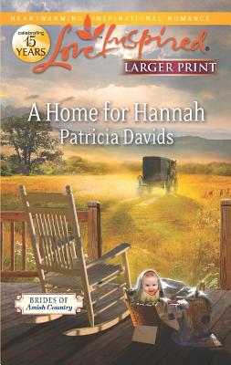 A Home for Hannah (Love Inspired (Large Print)), Patricia Davids