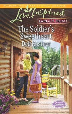 The Soldier's Sweetheart (Love Inspired LP), Deb Kastner