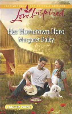Image for Her Hometown Hero (Love Inspired LP Caring Canines)