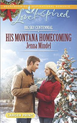 Image for His Montana Homecoming (Love Inspired) Large Print