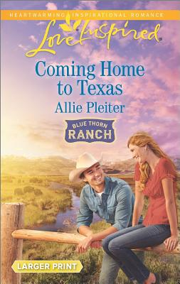 Image for Coming Home to Texas (Blue Thorn Ranch)