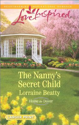 Image for The Nanny's Secret Child (Home to Dover)