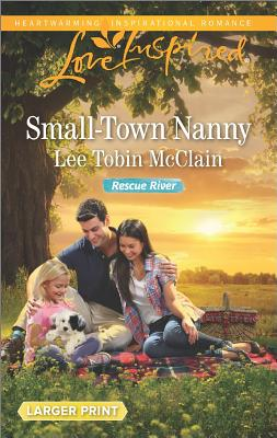 Image for Small-Town Nanny (Rescue River)