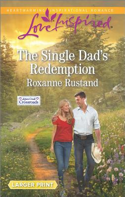 Image for The Single Dad's Redemption (Aspen Creek Crossroads)