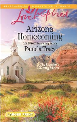 Image for Arizona Homecoming (The Rancher's Daughters)