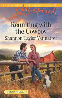 Image for Reuniting with the Cowboy (Texas Cowboys)
