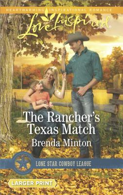 Image for The Rancher's Texas Match (Lone Star Cowboy League: Boys Ranch)