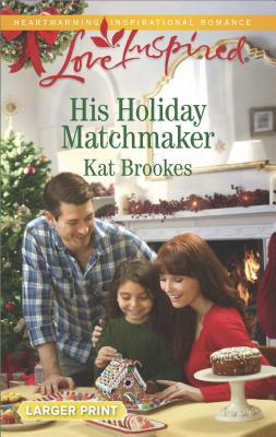 Image for His Holiday Matchmaker (Texas Sweethearts)