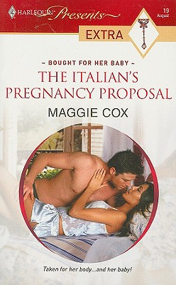 Image for The Italian's Pregnancy Proposal (Presents Extra)