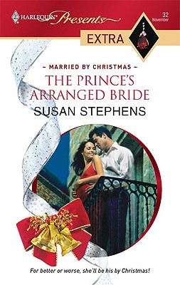 The Prince's Arranged Bride (Presents Extra), SUSAN STEPHENS