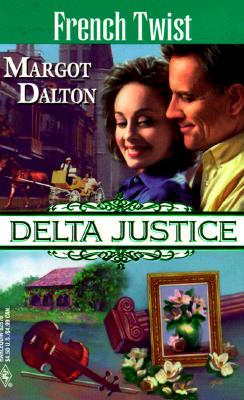 Image for French Twist (Delta Justice) (Delta Justice , No 10)