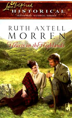 Image for Hearts in the Highlands (Steeple Hill Love Inspired Historical #6)