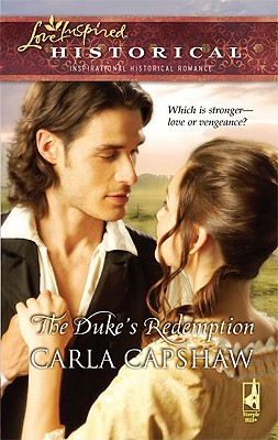 DUKES REDEMPTION, THE LOVE INSPIRED HISTORICAL, CAPSHAW, CARLA