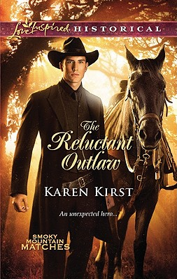 The Reluctant Outlaw, Karen Kirst