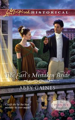 The Earl's Mistaken Bride (Love Inspired Historical), Abby Gaines