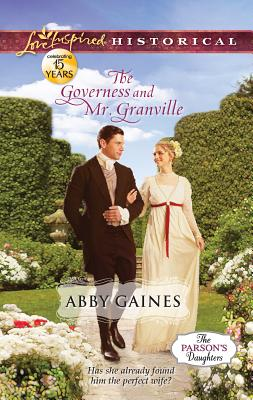Image for ***The Governess and Mr. Granville (Love Inspired Historical)