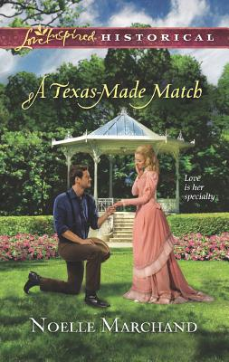 Image for A Texas-Made Match (Love Inspired Historical)