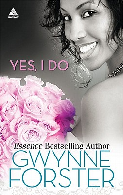 Image for YES, I DO : NOW AND FOREVER LOVE FOR A L