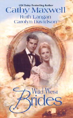 Image for Wild West Brides (3 Novels in 1): Flanna and the Lawman/ This Side of Heaven/ Second Chance Bride