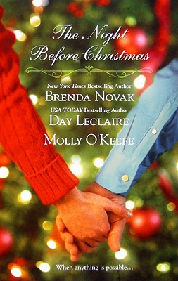 The Night Before Christmas: On a Snowy Christmas The Christmas Baby The Christmas Eve Promise, Brenda Novak, Day Leclaire, Molly O'Keefe