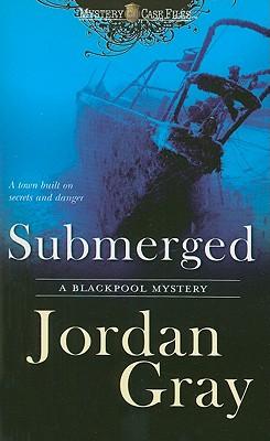 Submerged, Jordan Gray