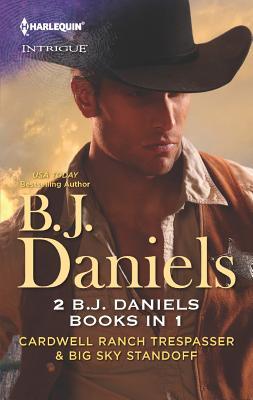 Cardwell Ranch Trespasser & Big Sky Standoff (Harlequin Intrigue), Daniels, B.J.