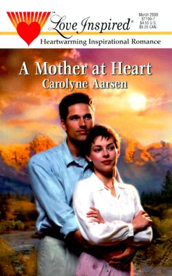 Image for Mother At Heart (Love Inspired)