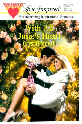 Image for With All Josie's Heart (Love Inspired #126)