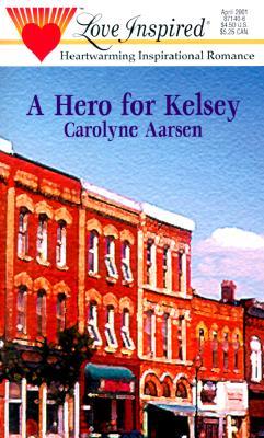 Image for Hero For Kelsey (Love Inspired)