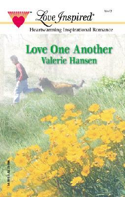 Love One Another (Love Inspired, #154), Valerie Hansen