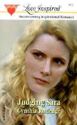 Image for Judging Sara (Love Inspired, 157)
