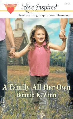 Image for A Family All Her Own (Love Inspired #158)