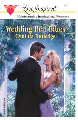 Image for Wedding Bell Blues (Love Inspired)
